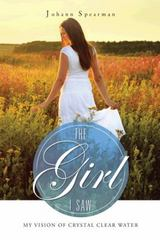 The Girl I Saw 1st Edition 9781496956545 1496956540