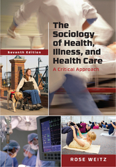 The Sociology of Health, Illness, and Health Care 7th Edition 9781337025997 1337025992