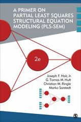 A Primer on Partial Least Squares Structural Equation Modeling (PLS-SEM) 2nd Edition 9781483377445 148337744X