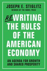 Rewriting the Rules of the American Economy 1st Edition 9780393254051 0393254054
