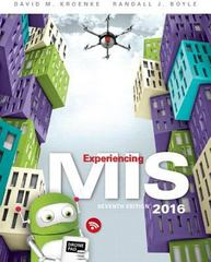 Experiencing MIS 7th Edition 9780134380414 013438041X