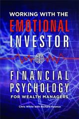 Working with the Emotional Investor 1st Edition 9781440845123 1440845123