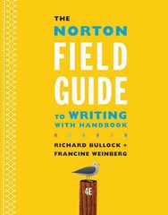 the norton field guide to writing 3rd edition pdf The norton field guide to writing, with handbook, 3rd edition richard bullock, francine weinberg isbn: 978-0-393-91958-5 352 pages norton purchase options.