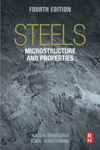 Steels: Microstructure and Properties 4th Edition 9780081002728 0081002726