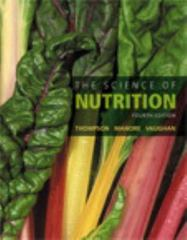 The Science of Nutrition 4th Edition 9780134175096 0134175093