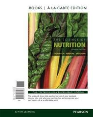 The Science of Nutrition, Books a la Carte Edition 4th Edition 9780134393438 0134393430