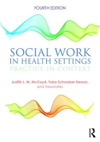 Social Work in Health Settings 4th Edition 9781138924369 1138924369