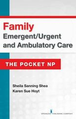 Family Emergent/Urgent and Ambulatory Care 1st Edition 9780826134141 0826134149