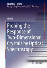 Probing the Response of Two-Dimensional Crystals by Optical Spectroscopy 1st Edition 9783319253763 331925376X