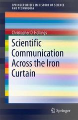Scientific Communication Across the Iron Curtain 1st Edition 9783319253466 3319253468