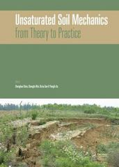 Unsaturated Soil Mechanics - from Theory to Practice 1st Edition 9781138029217 1138029211