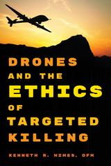 Drones and the Ethics of Targeted Killing 1st Edition 9781442231573 1442231572