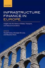 Infrastructure Finance in Europe 1st Edition 9780191022449 0191022446