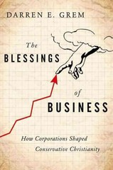 The Blessings of Business 1st Edition 9780199927975 0199927979