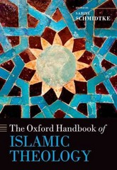 The Oxford Handbook of Islamic Theology 1st Edition 9780199696703 0199696705