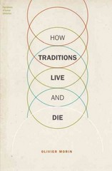 How Traditions Live and Die 1st Edition 9780190210519 0190210516