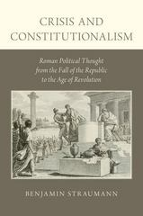 Crisis and Constitutionalism 1st Edition 9780199950935 0199950938