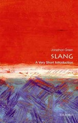 Slang: A Very Short Introduction 1st Edition 9780191045813 0191045810