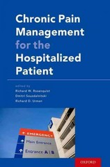 Chronic Pain Management for the Hospitalized Patient 1st Edition 9780199349319 0199349312