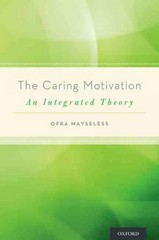 The Caring Motivation 1st Edition 9780199913619 0199913617