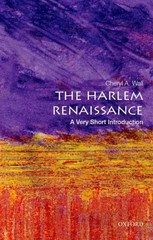 The Harlem Renaissance: A Very Short Introduction 1st Edition 9780199335558 0199335559