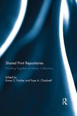 Shared Print Repositories 1st Edition 9781317743811 1317743814