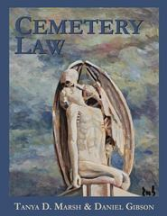 Cemetery Law: the Common Law of Burying Grounds in the United States 1st Edition 9780692519080 0692519084