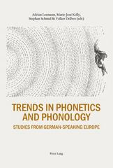 Trends in Phonetics and Phonology 1st Edition 9783034316538 3034316534
