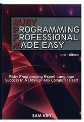 Ruby Programming Professional Made Easy 1st Edition 9781329502949 1329502949
