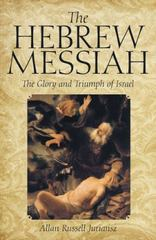 The Hebrew Messiah 1st Edition 9781491772126 1491772123