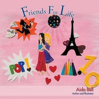 Friends for Life 1st Edition 9781504932363 1504932366