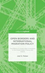 Open Borders and International Migration Policy 1st Edition 9781137513915 1137513918