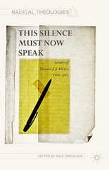 This Silence Must Now Speak 1st Edition 9781137549495 1137549491
