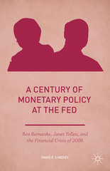 A Century of Monetary Policy at the Fed 1st Edition 9781137578587 1137578580