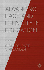 Advancing Race and Ethnicity in Education 1st Edition 9781137566614 1137566612