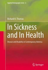 In Sickness and in Health 1st Edition 9781493934218 149393421X