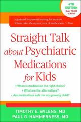 Straight Talk about Psychiatric Medications for Kids, Fourth Edition 4th Edition 9781462525874 1462525873