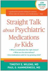 Straight Talk about Psychiatric Medications for Kids, Fourth Edition 4th Edition 9781462519859 1462519857