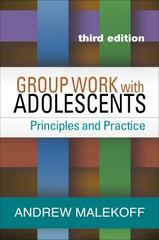 Group Work with Adolescents 3rd Edition 9781462525805 1462525806