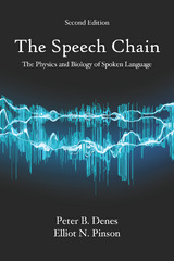 The Speech Chain 2nd Edition 9781478631231 1478631236