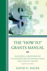 "The ""How To"" Grants Manual 8th Edition 9781475810110 1475810113"