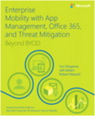Enterprise Mobility with App Management, Office 365, and Threat Mitigation 1st Edition 9781509301331 150930133X