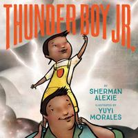 Thunder Boy Jr. 1st Edition 9780316013727 0316013722