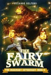 The Fairy Swarm 1st Edition 9780316286923 0316286923