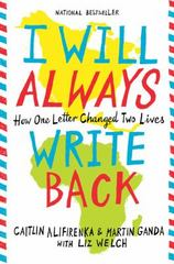 I Will Always Write Back 1st Edition 9780316241335 0316241334
