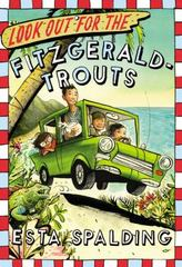 Look Out for the Fitzgerald-Trouts 1st Edition 9780316298582 0316298581