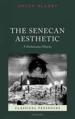 The Senecan Aesthetic 1st Edition 9780198736769 0198736762