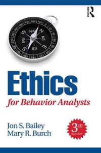 Ethics for Behavior Analysts 3rd Edition 9781138949201 1138949205
