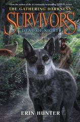 Survivors: the Gathering Darkness #2: Dead of Night 1st Edition 9780062343376 0062343378