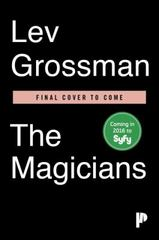The Magicians (TV Tie-In Edition) 1st Edition 9780399576645 0399576649